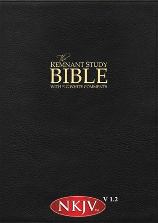 Remnant Study Bible NKJV (New King James Version) with E.G. White Comments