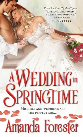 A Wedding in Springtime by Amanda Forester