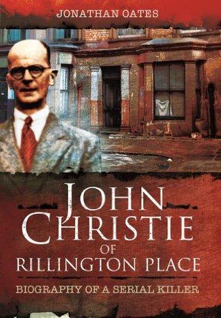 john-christie-of-rillington-place-biography-of-a-serial-killer