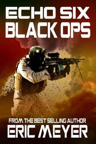 Raid on Somalia (Echo Six: Black Ops #1)