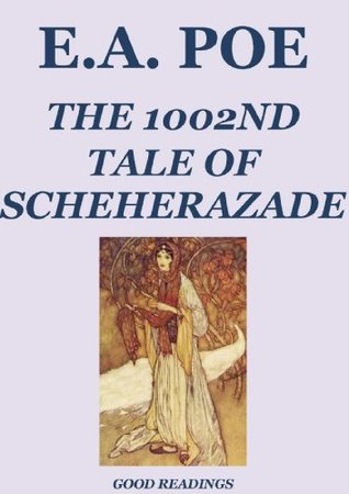 The 1002nd Tale of Scheherazade (Annotated Edition)