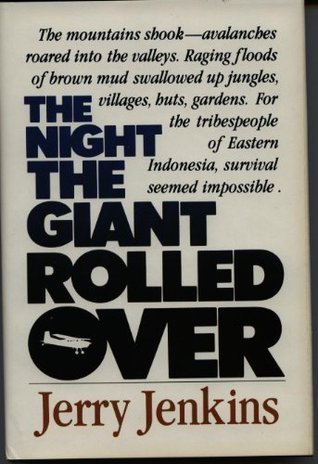 The Night the Giant Rolled Over