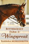 Wingspread (Bittersweet Farm, #3)