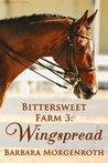 Wingspread (Bittersweet Farm, #3)
