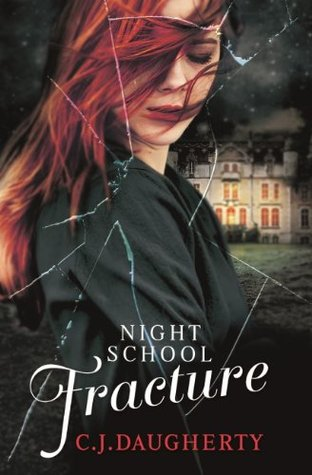 Fracture by C.J. Daugherty
