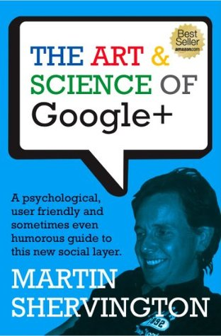 The Art & Science of Google+