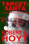 Target: Santa (A Holiday Black-Ops Campaign)