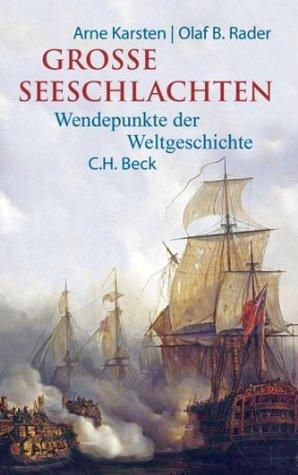 Grosse Seeschlachten: Wendepunkte der Weltgeschichte (German Edition)