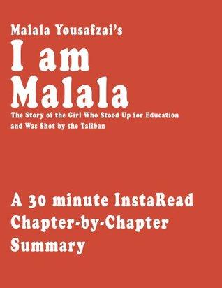 I am Malala by Malala Yousafzai and Christina Lamb - A 30-minute Chapter-by-Chapter Summary