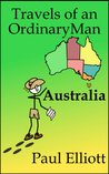 Travels of an Ordinary Man Australia