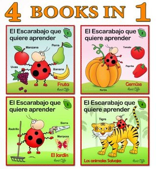 Spanish for Children: 4 Books Collection that will Teach Your Kids First New Words in Spanish