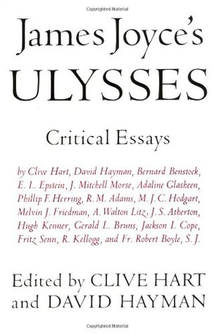 james joyce s ulysses critical essays by clive hart