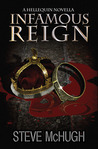 Infamous Reign (Hellequin Chronicles, #2.5)