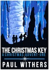 The Christmas Key: A Christmas Advent-ure