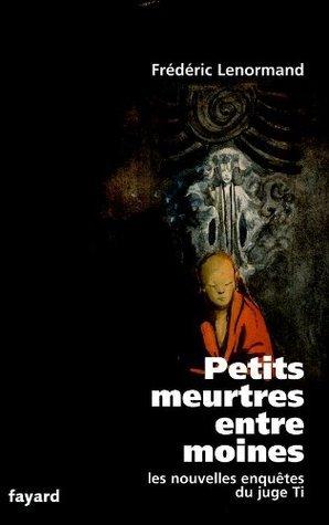 Petits meurtres entre moines:Les nouvelles enquêtes du juge Ti (Romanesque)