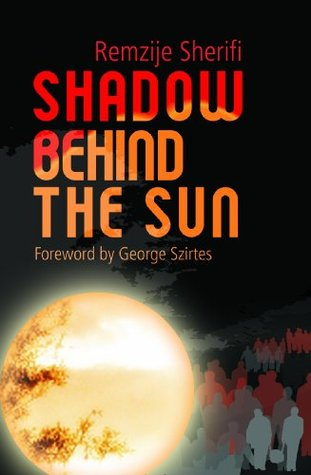 Shadow Behind The Sun (Non-Fiction)