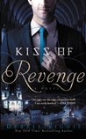 Kiss of Revenge (The Kiss Trilogy, #3)