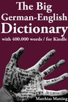 The Big German-English Dictionary With 400 000 Word Pairs (Large Dictionaries 5)