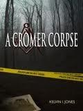 A Cromer Corpse by Kelvin I. Jones