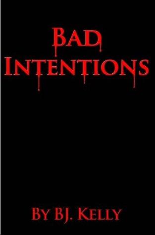 Bad Intention Descargar libros electrónicos de texto gratis