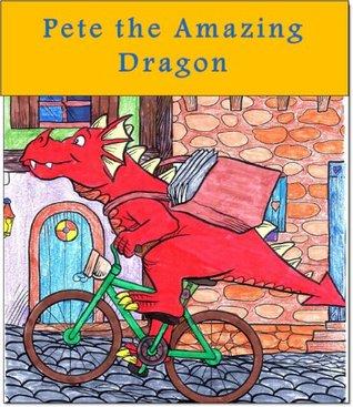 Children's book: Pete the Amazing Dragon (Fairy tales books)(Children's books)