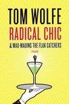 Radical Chic & Mau-Mauing the Flak Catchers