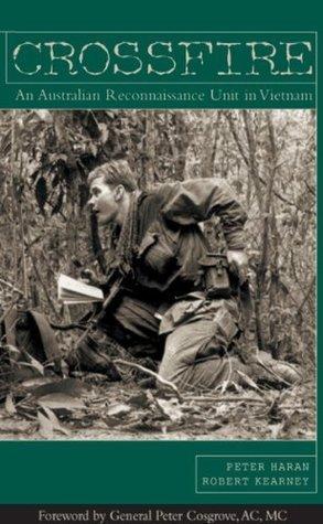 Crossfire-An Australian Reconnaissance In Vietnam