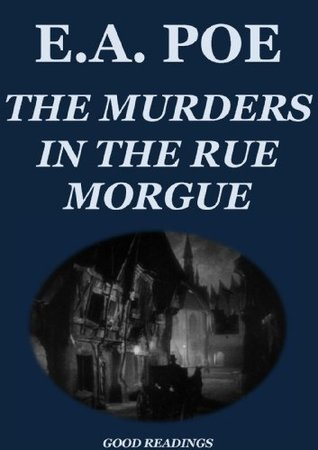 The Murders in the Rue Morgue (Annotated Edition)