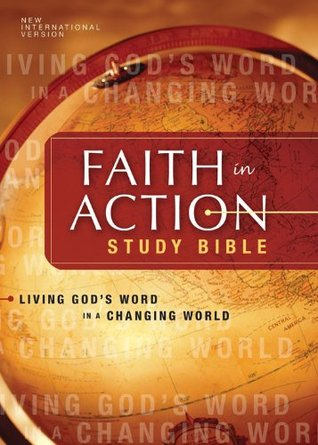 Niv Faith In Action Study Bible Living Gods Word In A Changing