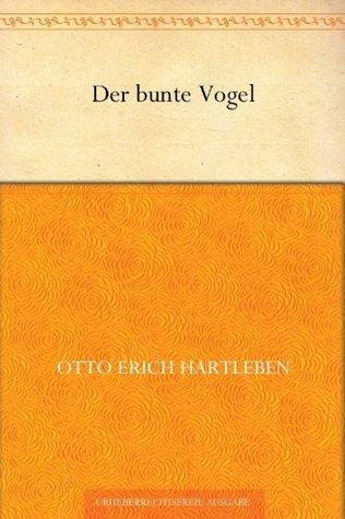 Der bunte Vogel (German Edition)