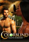 Colorblind (Moonlight, #2)