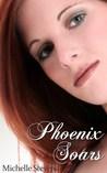 Phoenix Soars (Phoenix, #3)