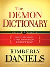 The Demon Dictionary Volume One: Know Your Enemy. Learn His Strategies. Defeat Him!: 1