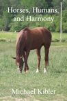 Horses, Humans, and Harmony