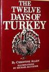 The Twelve Days of Turkey