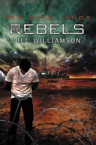 Rebels (Safe Lands, #3)