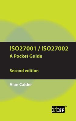 Iso27001/Iso27002 a Pocket Guide - Second Edition: 2013