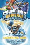 Skylanders Universe: Lightning Rod Faces the Cyclops Queen (The Mask of Power, #3)