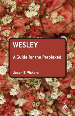 Wesley by Jason E. Vickers