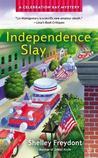 Independence Slay (Celebration Bay, #3)