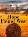 Hope Found West (A Mail Order Romance, #4)