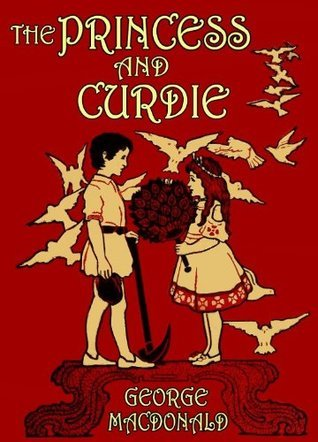 The Princess and Curdie (Illustrated) (The Princess and the Goblin Book 2)