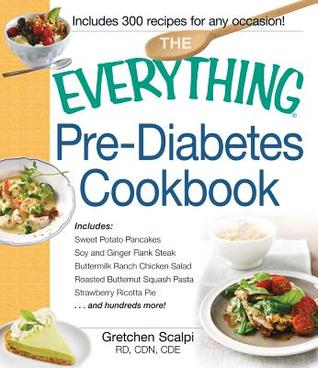 The everything pre diabetes cookbook includes sweet potato 18145495 forumfinder Images