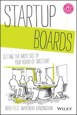 Startup Boards: Reinventing the Board of Directors to Better Support the Entrepreneur Download Epub ebooks