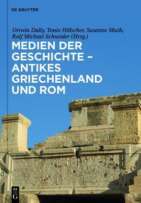 Medien Der Geschichte Antikes Griechenland Und ROM