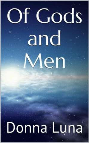 Of Gods and Men (The Book of Aerie)