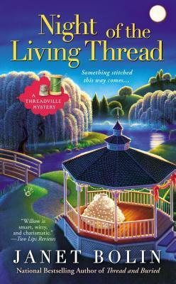 Night of the Living Thread (Threadville Mystery #4)