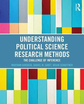 Understanding Political Science Research Methods: The Challenge of Inference