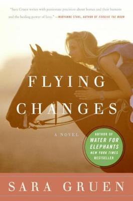 Flying Changes: A Novel