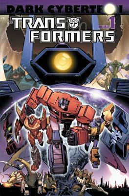 Transformers: dark cybertron volume 1 by James Roberts